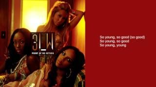 3LW: So Young So Good (Lyrics)