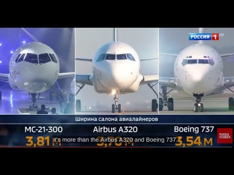 THE REAL DEAL: New Russian Jet MC-21 Is BETTER Than Boeing 737 And Airbus A320