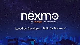 Nexmo: Loved by Developers. Built for Business