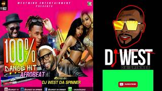 #AFROBEAT #SOAPY DANCE HIT 2019 LATEST MIX BY DJ WEST DA SPINNER