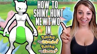 How To Shiny Hunt Mewtwo in Pokemon Let's Go Pikachu & Eevee!