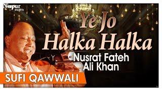 Ye Jo Halka Halka by Nusrat Fateh Ali Khan With Lyrics