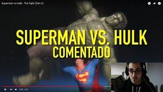 Download Video ¡EL COMBATE DE SUPERMAN VS HULK! (COMENTADO) MP3 3GP MP4