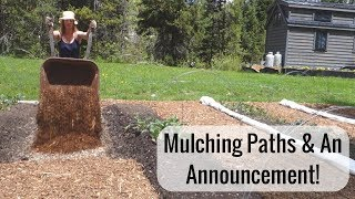 Life in a Tiny House called Fy Nyth - Mulching Paths & An Announcement! - Video Youtube