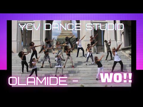Olamide - WO!! - Y.C.V Dance
