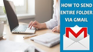 How to Attach and Send a Folder by Email (Easy Steps) | Gmail Tutorial