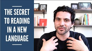 The Secret To READING In A Foreign Language | Polyglot Tips & Advice