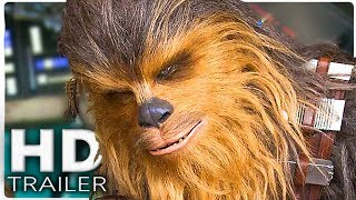 HAN SOLO Official Trailer #2 (2018) International NEW Star Wars Movie HD