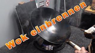 Wok - Pfanne einfach und schnell einbrennen | Holzpflege Tipp`s | Grill & Chill / BBQ & Lifestyle