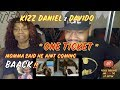 Kizz Daniel & Davido - One Ticket (Official Video) | (THATFIRE LA) Reaction