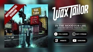 Wax Tailor   Dry Your Eyes (Instrumental)