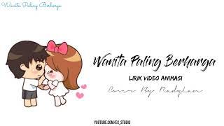 Armada - Wanita Paling Berharga | Lyric Video Animasi | Cover By Radylan 🎵