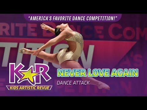 """Never Love Again"" from DANCE ATTACK"