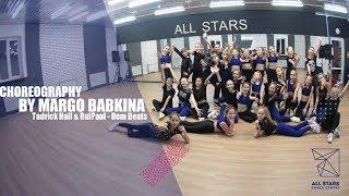 Tadrick Hall & RulPaul - Dem Beats. Choreography by Margo Babkina. All Stars Dance Centre 2018