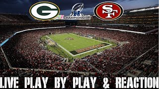NFC Championship Packers vs 49ers Live Play by Play & Reaction