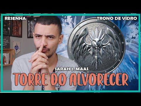 Torre Do Alvorecer (Trono de Vidro #6) - Sarah J. Maas | Patrick Rocha (VEDA 06) (4x137)