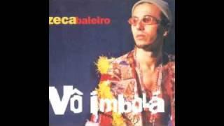Vô Imbolá - Zeca Baleiro