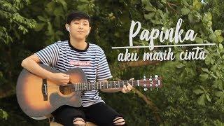 Download lagu Papinka Aku Masih Cinta By Chika Lutfi Mp3