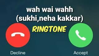 Wah Wai Wahh Ringtone New Punjabi Song Wah Wai Wahh