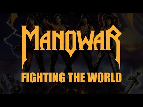 Manowar - Fighting The World (Lyrics) HQ Audio