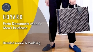 Goyard Mens Briefcase Porte Documents Manoir: Detailed Review & Modeling
