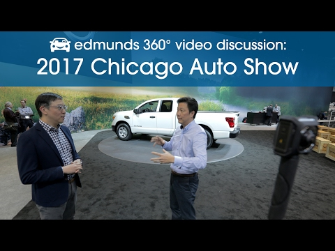 Edmunds 360° Video Discussion: 2017 Chicago Auto Show Highlights
