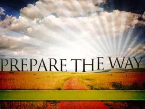 Prepare The Way - Youtube Lyric Video