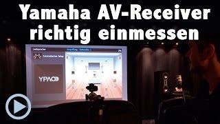 Yamaha AV-Receiver richtig einmessen - worauf man beim YPAO Einmesssystem achten muss