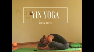 Yin yoga - hips and spine
