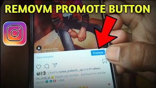 How to Remove Promotion button on instagram !! instagram promote button Kaise hataye 2020