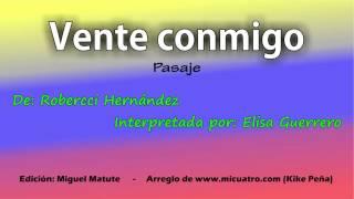 Vente conmigo  -  Elisa Guerrero