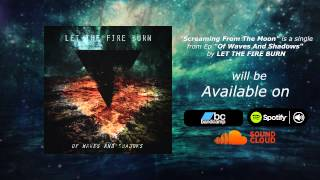 LTFB - Screaming From The Moon [EP]