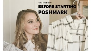 What I Wish I Knew Before Starting POSHMARK