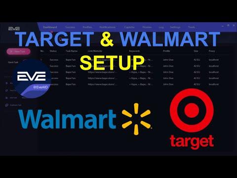 Target & Walmart Bot Setup!   EVE AIO X