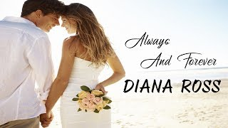 Always And Forever - Diana Ross (tradução) HD