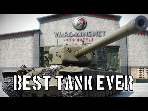 World of Tanks - Best Tank Ever