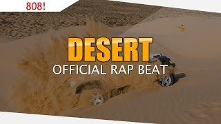 808 Trap Bass Beat Instrumental | Hard Rap 2016 - Desert (prod. Dessence)