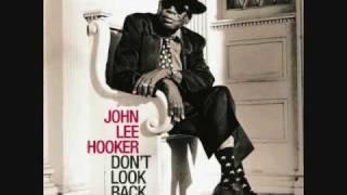 John Lee Hooker ft. Van Morrison - Don't Look Back (1997)