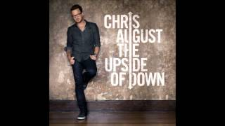 CHRIS AUGUST (THE UPSIDE OF DOWN 2012 FULL ALBUM) - NEW 2012 - HD