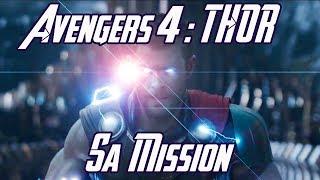 La mission de THOR dans AVENGERS 4