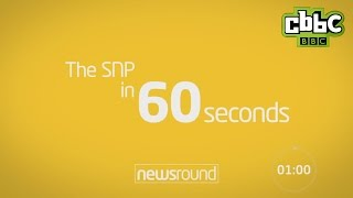 2015 - The Scottish National Party in 60 seconds.....
