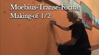 Moebius-Transe-Forme - Making-of (1/2) - 2010