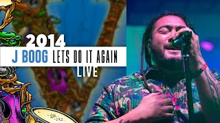 Gambar cover J Boog Ft. The Hot Rain Band - Let's Do It Again (Live) - 2014 California Roots