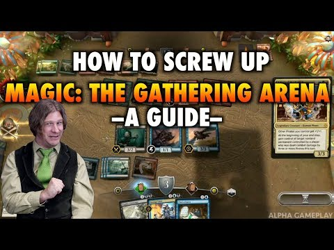 MTG – How To Screw Up Magic: The Gathering Arena – A Guide
