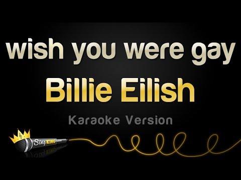 Billie Eilish - wish you were gay (Karaoke Version)