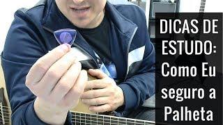Como EU seguro a palheta pra tocar Guitarra e Violão