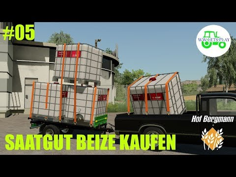 #05 SAATGUT BEIZE KAUFEN --LS19 Hof Bergmann--