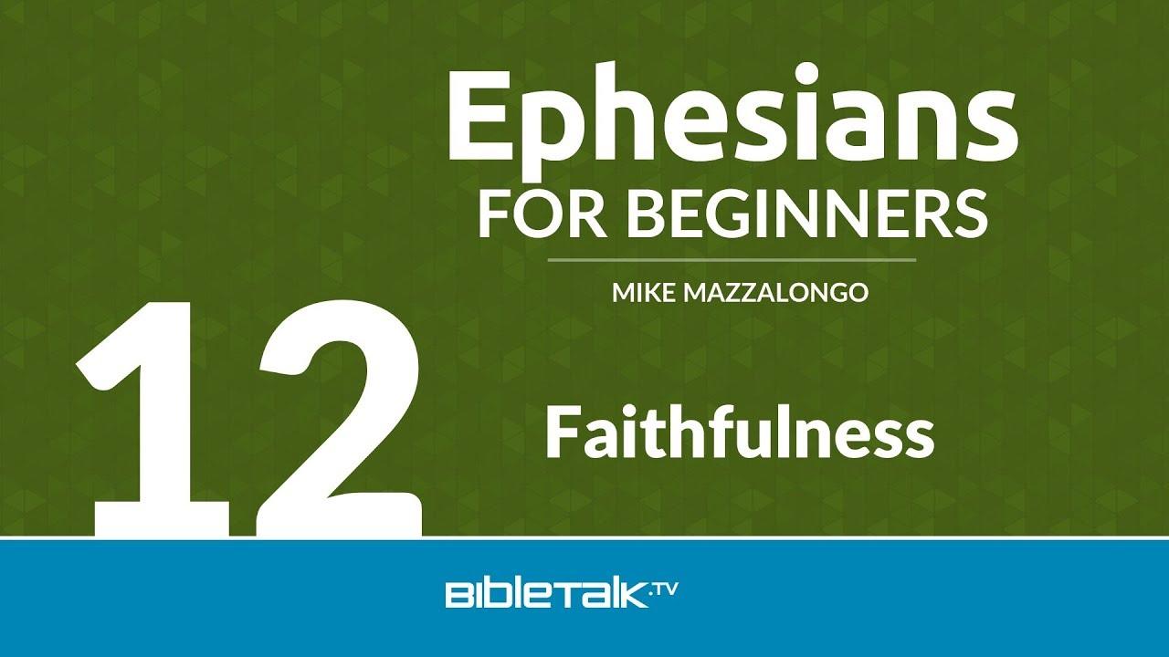 12. Faithfulness