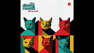 The Dining Rooms - Nobody Knows