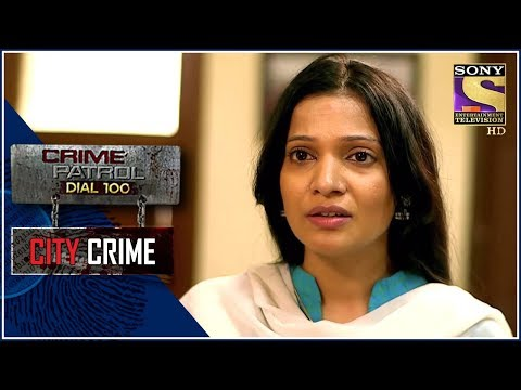 City Crime   Crime Patrol   भरोसा   Delhi